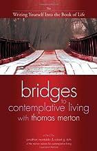 Bridges to Contemplative Living with Thomas Merton: 06