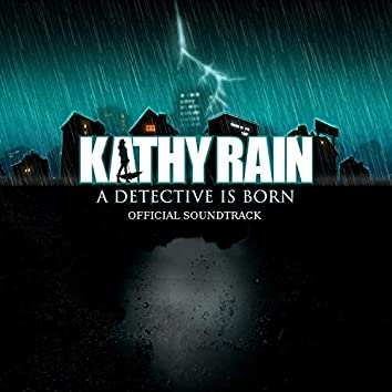 Kathy Rain (Official Game Soundtrack)