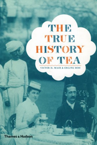 The True History of Tea (English Edition)