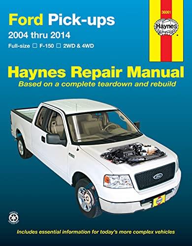 Ford Pick-Ups 2004 Thru 2014: 2004-14 (Hayne's Automotive Repair Manual)