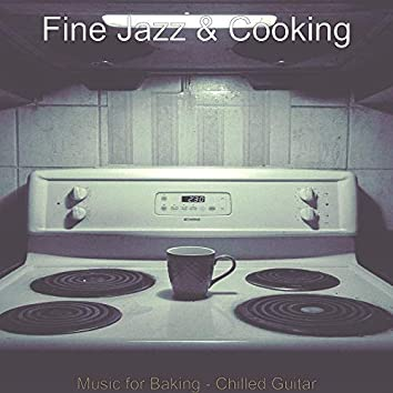 Music for Baking - Chilled Guitar