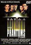 Phantoms [DVD]