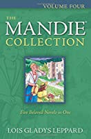 The Mandie Collection: v. 4, bks.16-20
