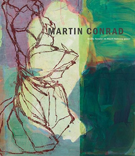 Martin Conrad: Weiße Fenster im Raum Nahrung geben