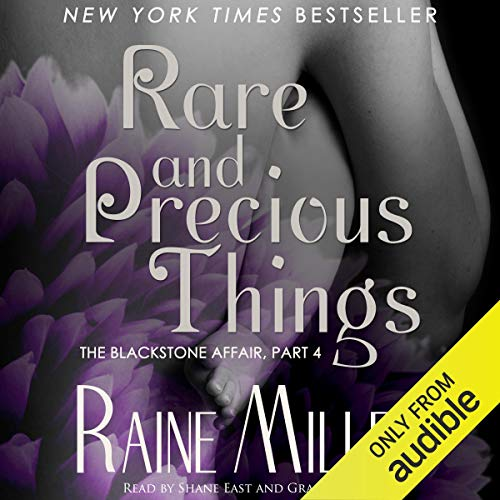 Rare and Precious Things: Blackstone Affair Volume 4