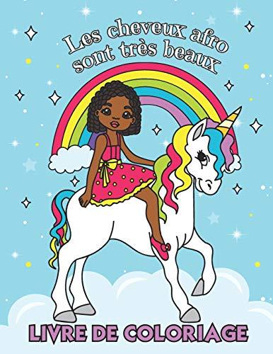 Afrohår er veldig vakkert - Coloring Book: Book for Girls of African Origin | Med kule frisyrer som fletter, kragehår og krøllete afrohår