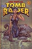 Tomb raider, tome 4