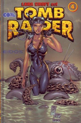 Tomb raider, tome 4 :