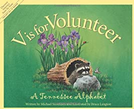 V is for Volunteer: A Tennessee Alphabet (Discover America State by State)