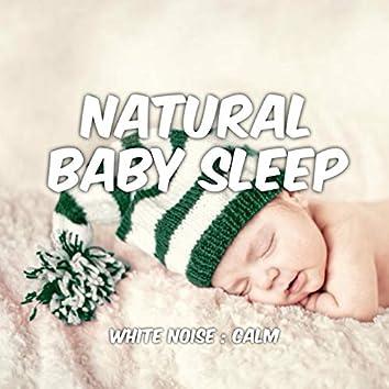 Baby Sleep: White Noise: Calm