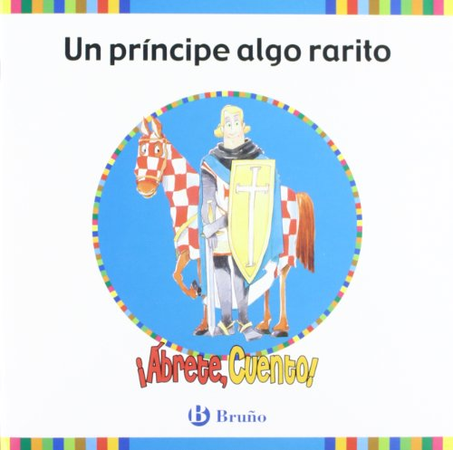 ¡Ábrete, cuento! Un príncipe algo rarito (Castellano - Material Complementario - ¡Ábrete,...
