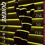 Quiere (feat. Sg, Lit Vela & Pad) [Explicit]