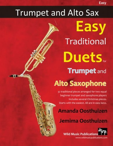 Easy Traditional Duets for Trumpet and Alto Saxophone: 32 traditional...