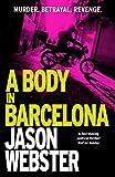 A Body in Barcelona: Max Cámara 5 (English Edition)