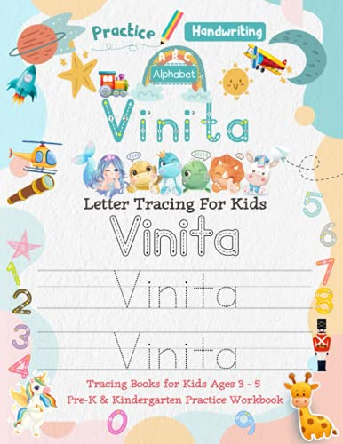 Vinita Letter Tracing for Kids: Personalized Name Primary Tracing Book for Kids Ages 3-5 in Preschool (Pre-K) and Kindergarten Learning How to Write ... to Practice Handwriting, Alphabets & Numbers.