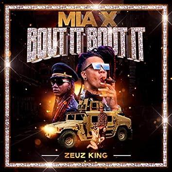 Mia X ('Bout It 'Bout It ) [feat. Hartl3y]