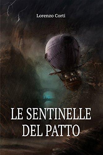 Le Sentinelle del Patto (La Guerra dei Continenti Vol. 1)