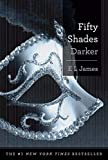 [Fifty Shades Darker (50 Shades Trilogy)] [By: James, E L] [January, 2013] - Doubleday Books