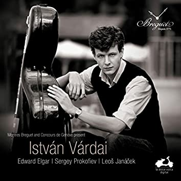 István Várdai: Elgar, Prokofiev & Janacek