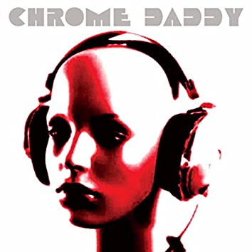 Chrome Daddy