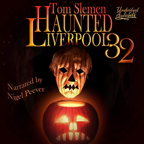 Haunted Liverpool 32 cover art