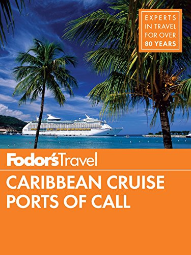 Fodor's Caribbean Cruise Ports of Call (Travel Guide Book 17)