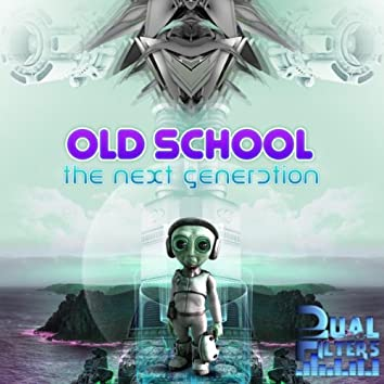 The Old School Next Generation
