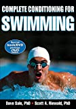 Complete Conditioning for Swimming (Complete Conditioning for Sports Series) by Dave Salo