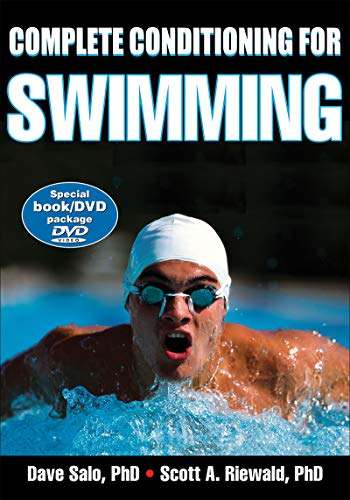 Complete Conditioning for Swimming (Complete Conditioning for Sports)