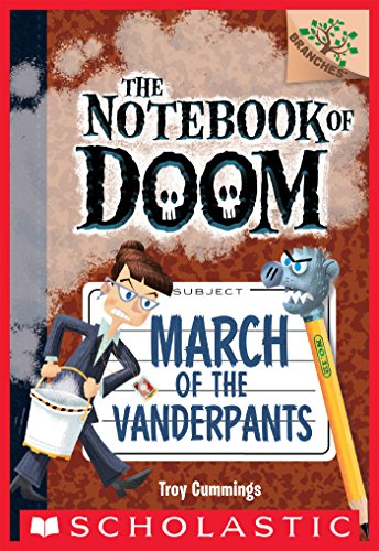 March of the Vanderpants: A Branches Book (The Notebook of Doom #12) (English Edition)