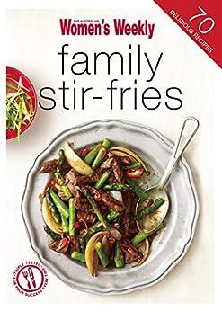 Family Stir-Fries by [The Australian Women's Weekly]