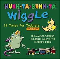 Hunk-Ta-Bunk-Ta Wiggle