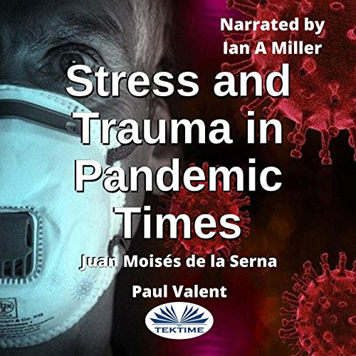 Stress and Trauma in Pandemic Times cover art