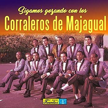 Sigamos Gozando con los Corraleros de Majagual