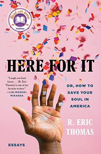 Compare Textbook Prices for Here for It: Or, How to Save Your Soul in America; Essays  ISBN 9780525621034 by Thomas, R. Eric