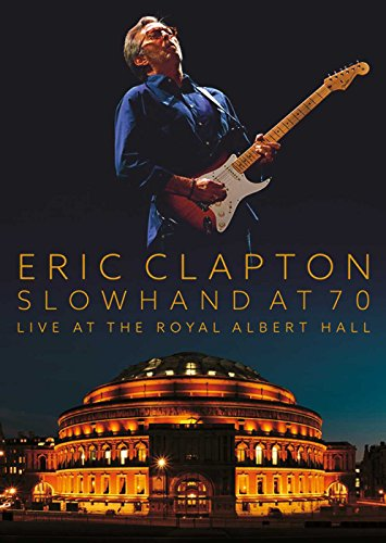 Eric Clapton - Slowhand At 70 - Live At The Royal Albert Hall [Blu-ray]