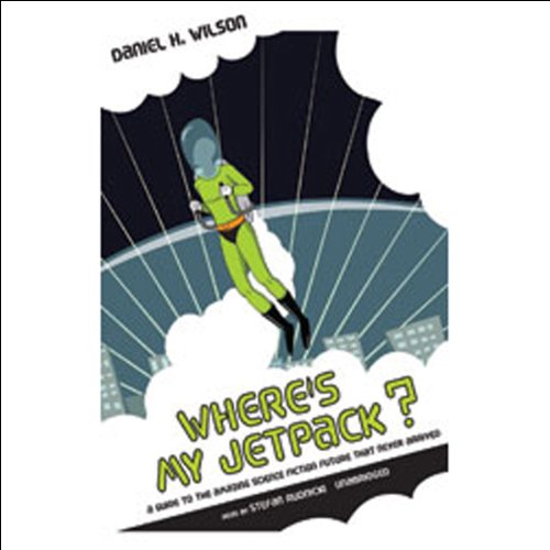 Where's My Jetpack? audiobook cover art