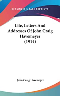 Life, Letters And Addresses Of John Craig Havemeyer (1914)