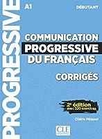 Communication progressive du français. Corrigés