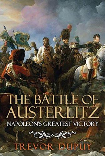 The Battle of Austerlitz: Napoleon's Greatest Victory (English Edition)