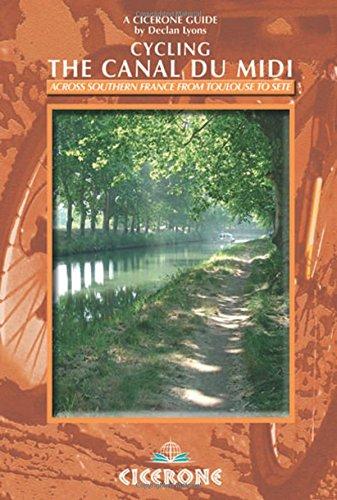 Cycling the Canal Du Midi [Lingua Inglese]