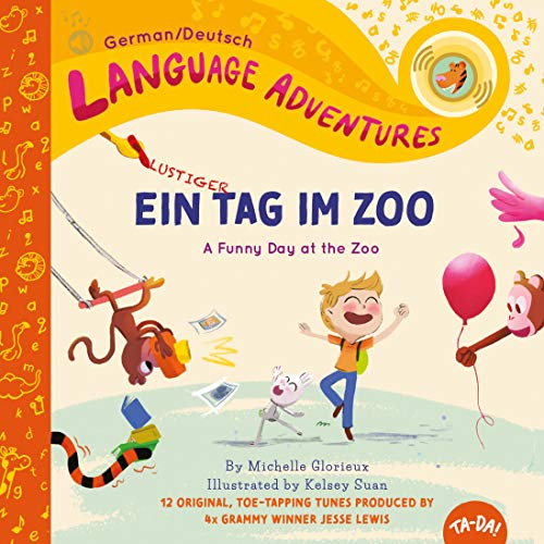 Ein lustiger Tag im Zoo (A Funny Day at the Zoo, German / Deutsch language edition) (Language Adventures)