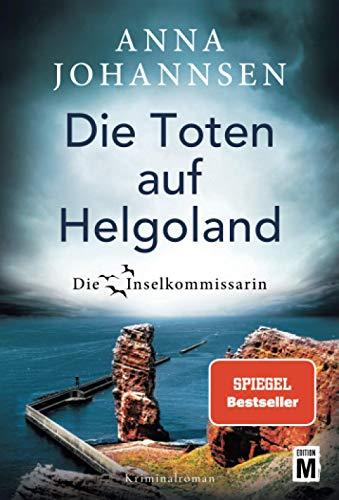 Die Toten auf Helgoland (Die Inselkommissarin, 7)