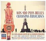 Nos 100 Plus Belles Chansons Françaises