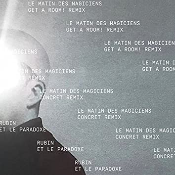 Le Matin Des Magiciens (Remixes)
