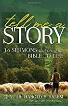 Tell Me a Story: 16 Sermons that Bring the Bible to Life
