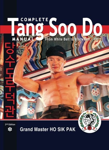 Complete Tang Soo Do Manual: From White Belt to Black Belt