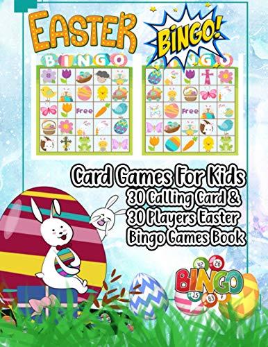 Easter Bingo: Card Games For Kids 30 Calling Card & 30 Player Card Easter Bingo Games Easter Favor Gift Book