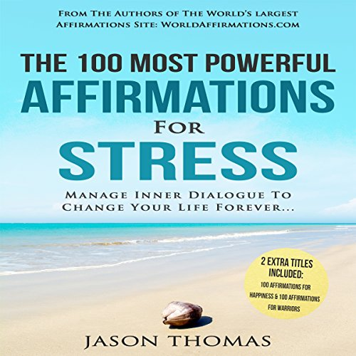 The 100 Most Powerful Affirmations for Stress audiobook cover art
