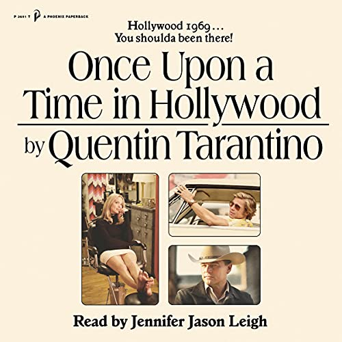 Once Upon a Time in Hollywood: The First Novel by Quentin Tarantino